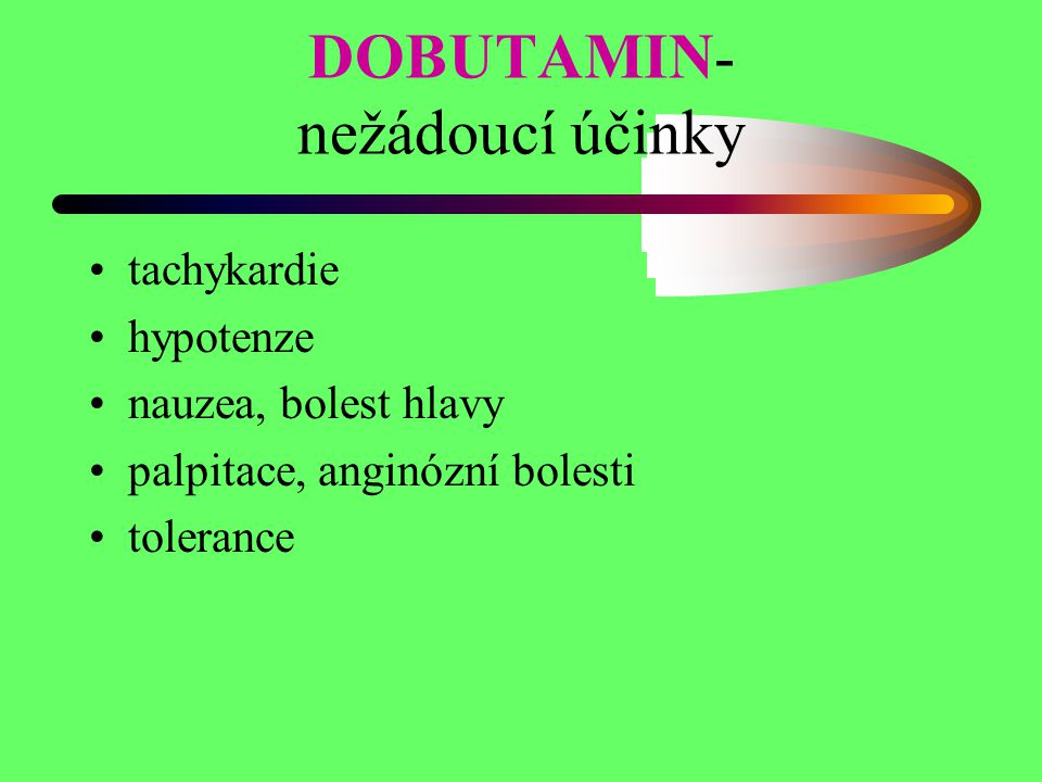 DOBUTAMIN- nežádoucí účinky