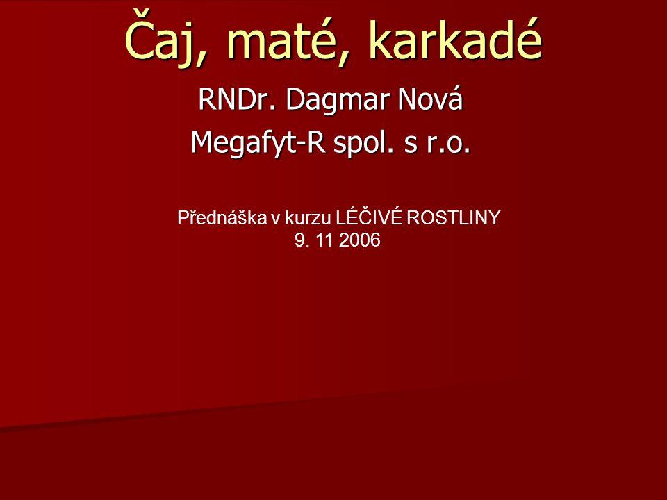 RNDr. Dagmar Nová Megafyt-R spol. s r.o.