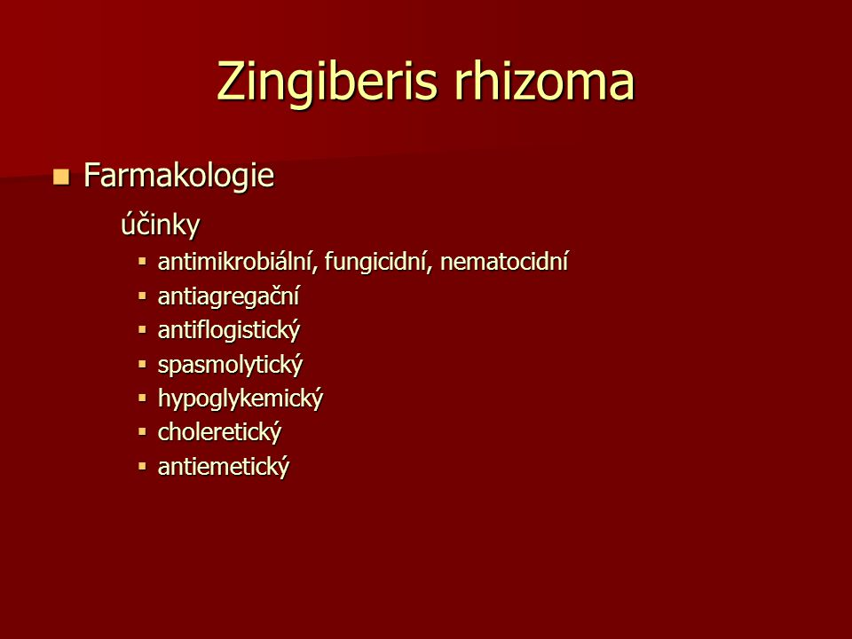Zingiberis rhizoma Farmakologie účinky