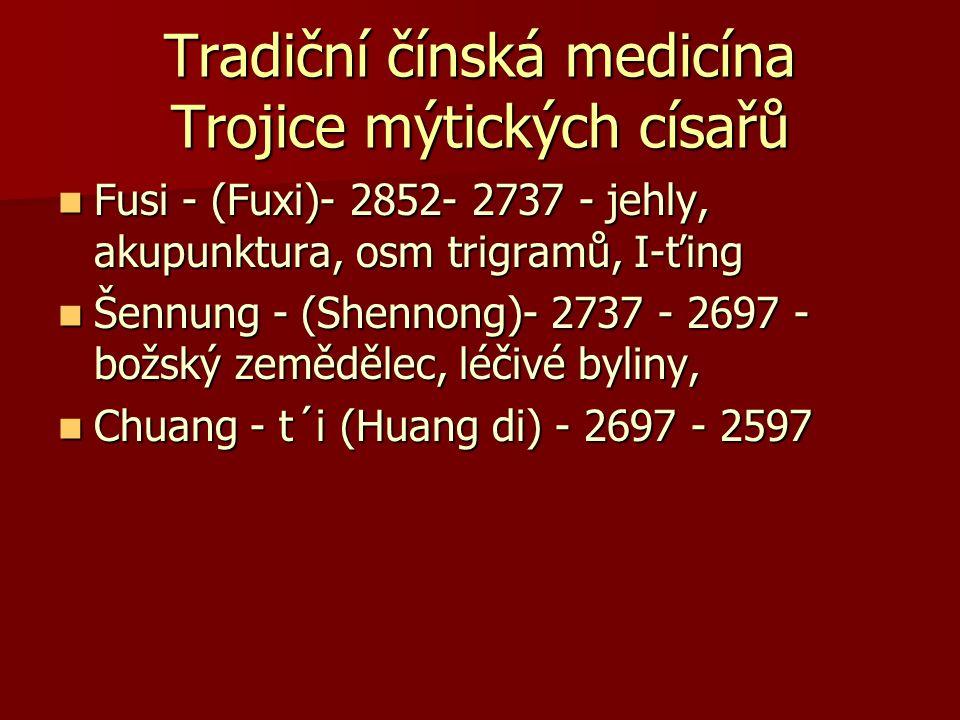 Tradiční čínská medicína Trojice mýtických císařů