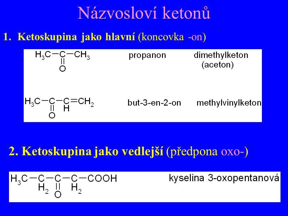 Názvosloví ketonů 2. Ketoskupina jako vedlejší (předpona oxo-)