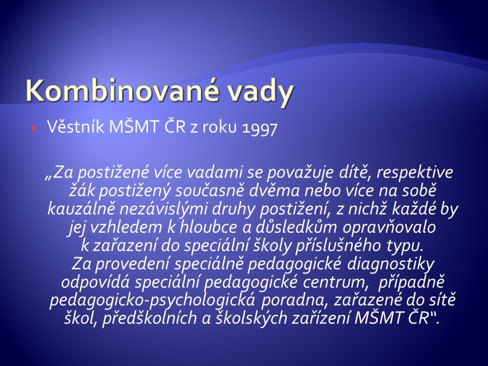 Kombinované vady Věstník MŠMT ČR z roku 1997