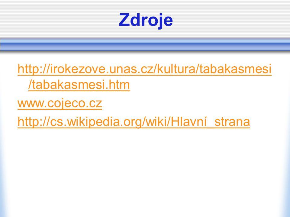 Zdroje http://irokezove.unas.cz/kultura/tabakasmesi/tabakasmesi.htm