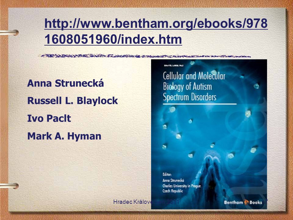 http://www.bentham.org/ebooks/9781608051960/index.htm Anna Strunecká