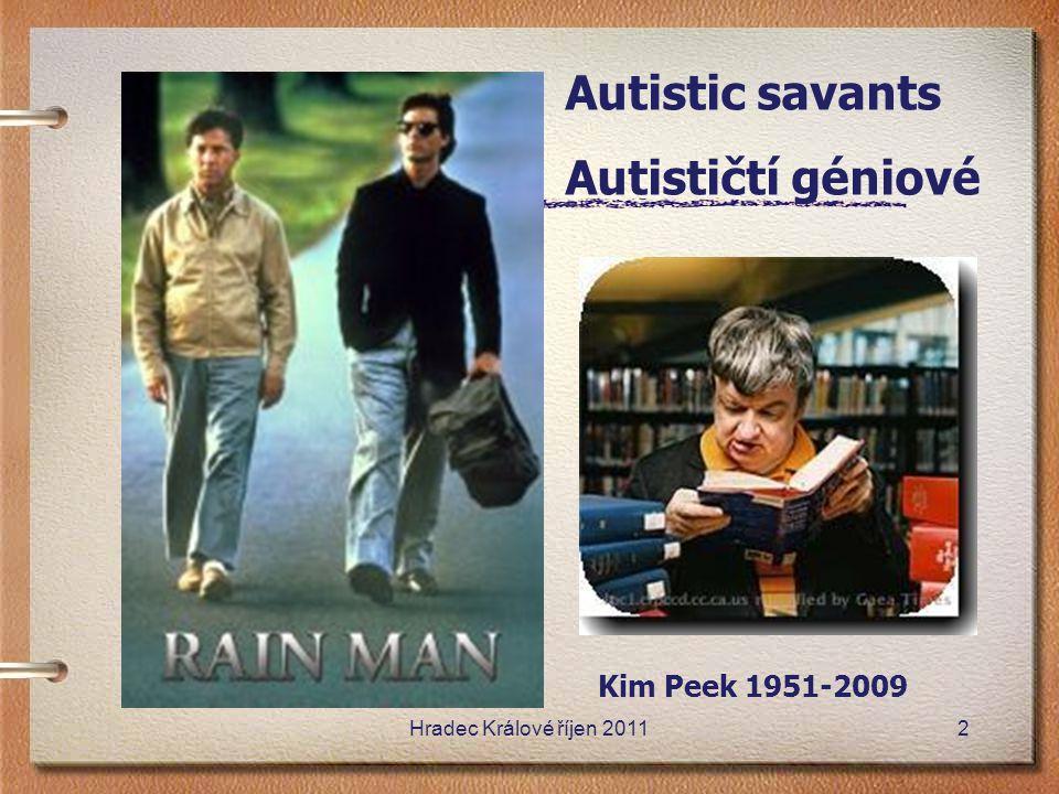 Autistic savants Autističtí géniové Kim Peek 1951-2009