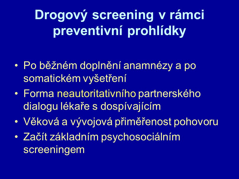 Drogový screening v rámci preventivní prohlídky