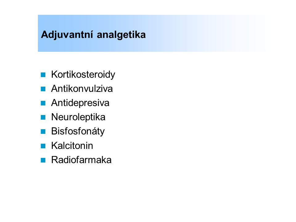 Adjuvantní analgetika