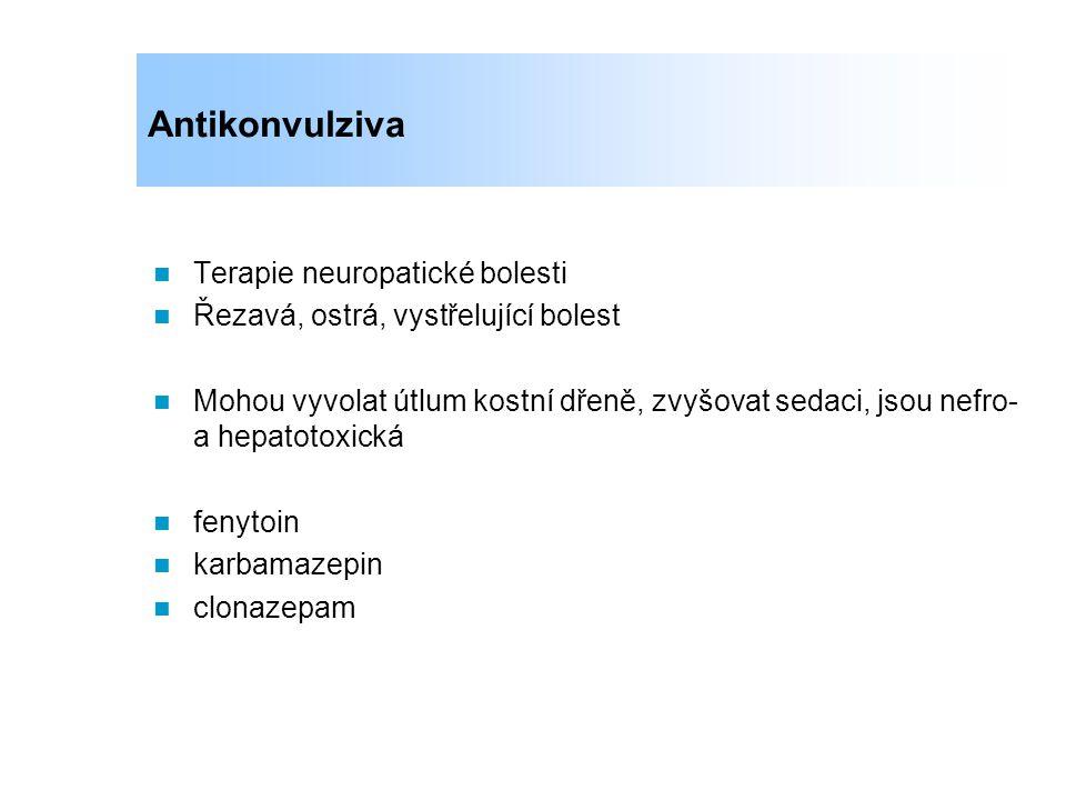 Antikonvulziva Terapie neuropatické bolesti