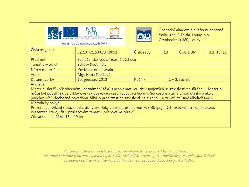 Obchodní akademie a Střední odborná škola, gen. F. Fajtla, Louny, p.o.