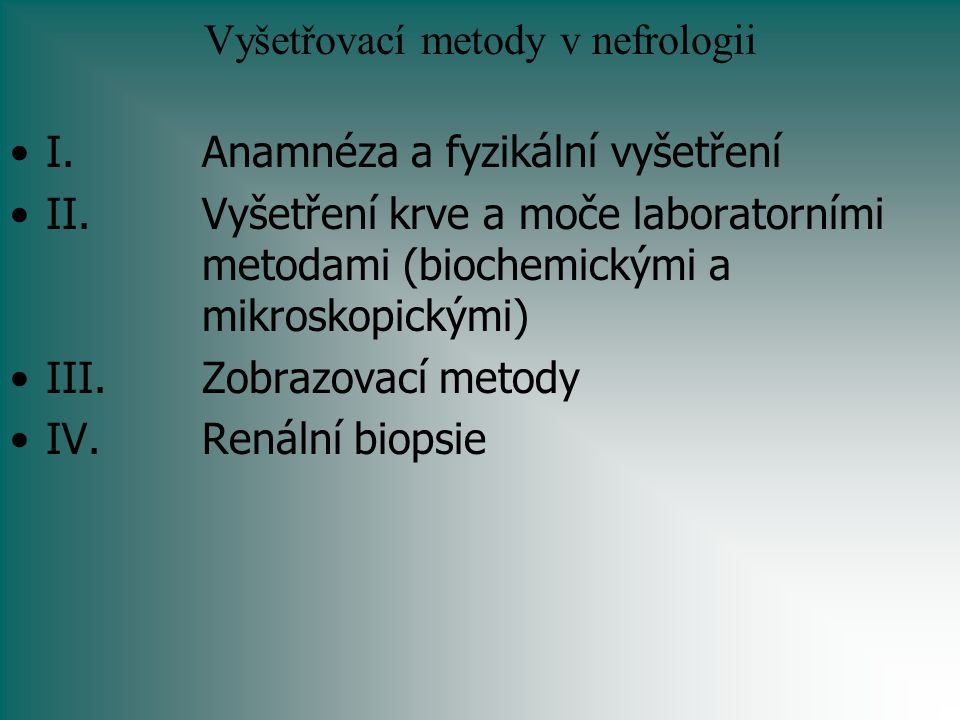 Vyšetřovací metody v nefrologii
