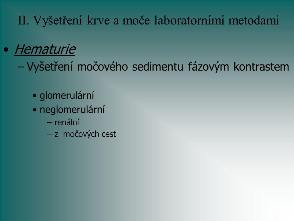 II. Vyšetření krve a moče laboratorními metodami
