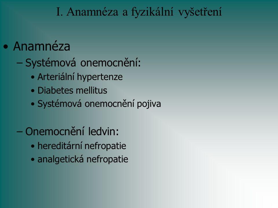 I. Anamnéza a fyzikální vyšetření