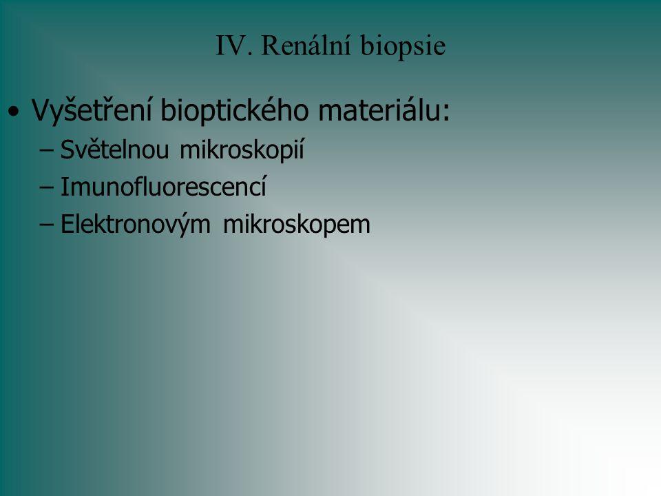Vyšetření bioptického materiálu: