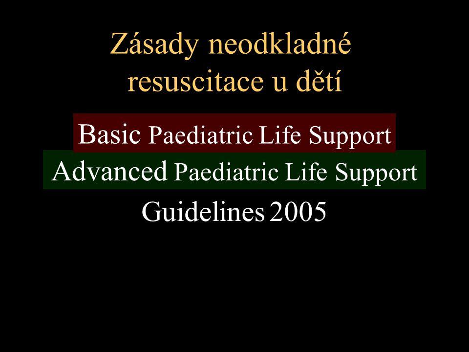 Zásady neodkladné resuscitace u dětí Basic Paediatric Life Support