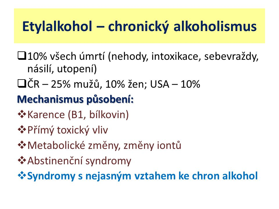 Etylalkohol – chronický alkoholismus