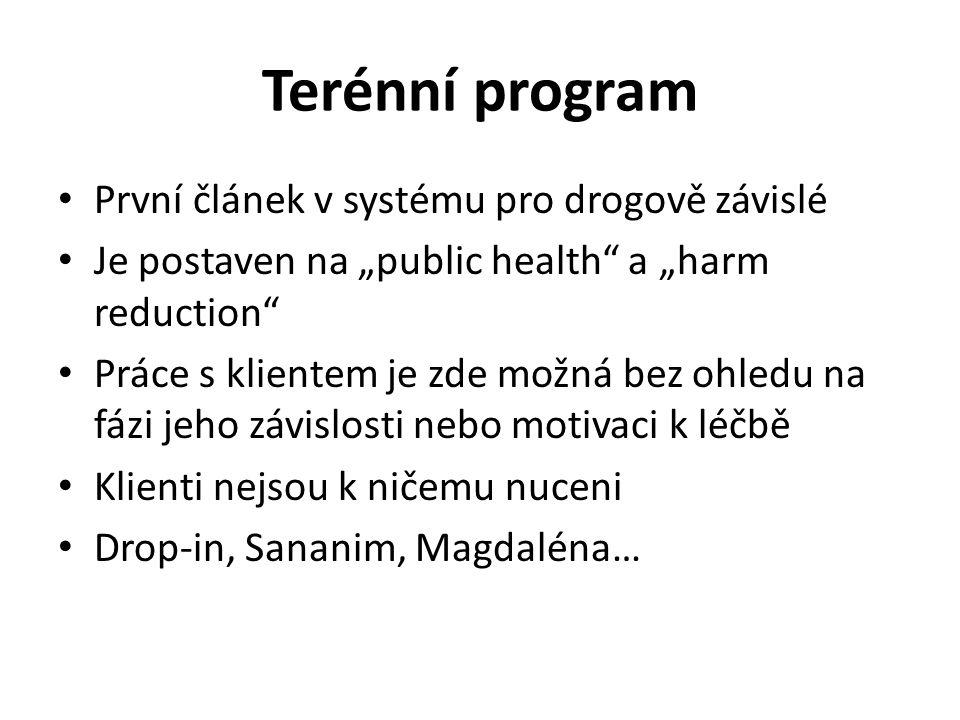 Terénní program První článek v systému pro drogově závislé