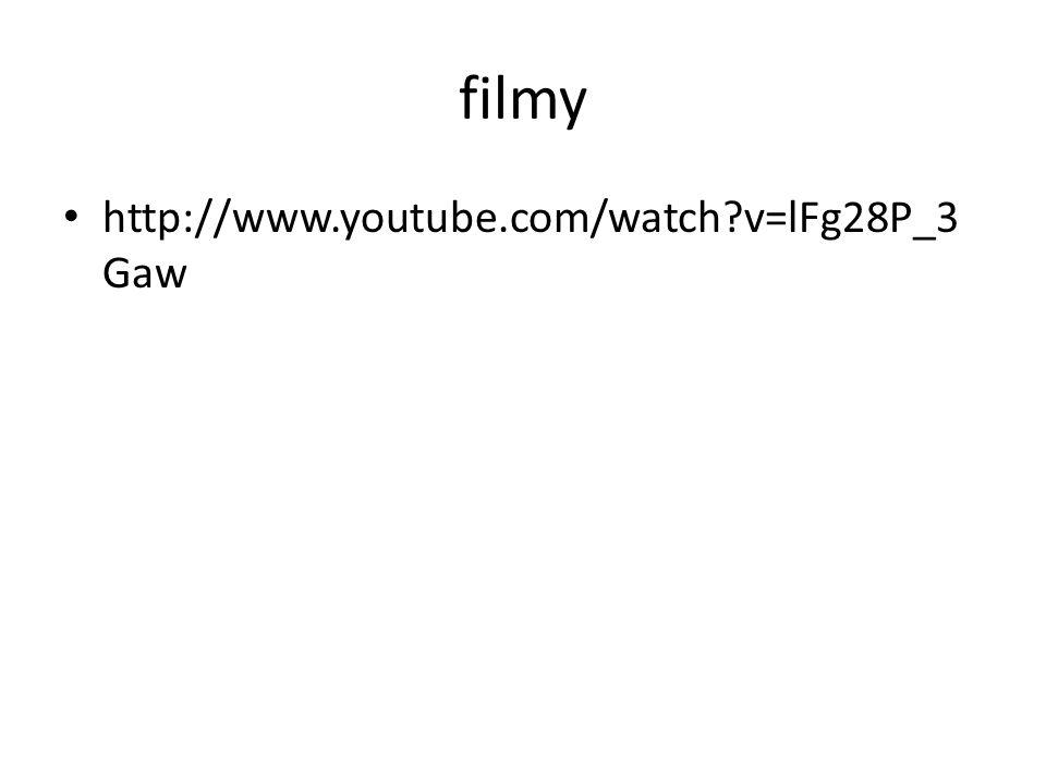filmy http://www.youtube.com/watch v=lFg28P_3Gaw