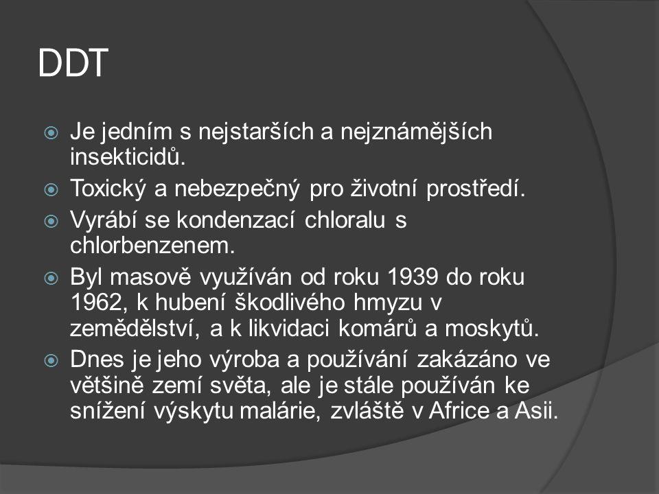 DDT Je jedním s nejstarších a nejznámějších insekticidů.