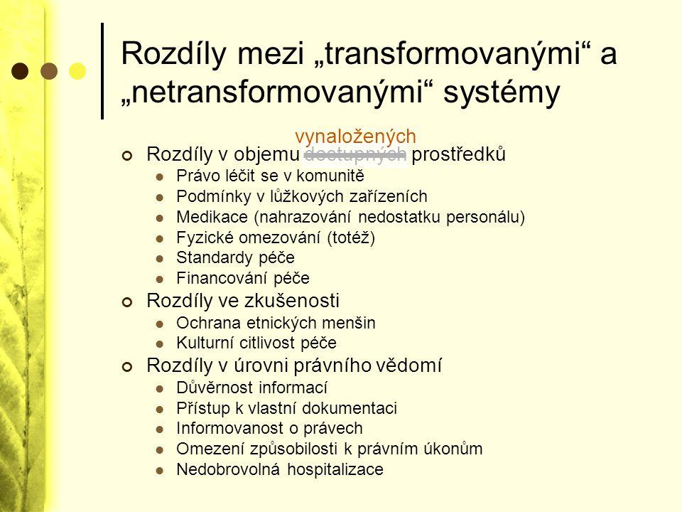 """Rozdíly mezi """"transformovanými a """"netransformovanými systémy"""