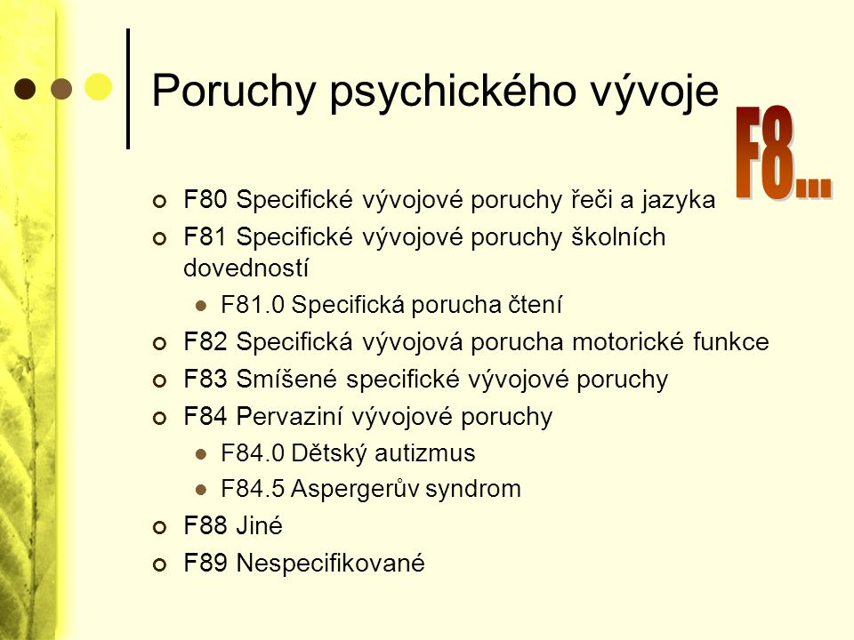 Poruchy psychického vývoje