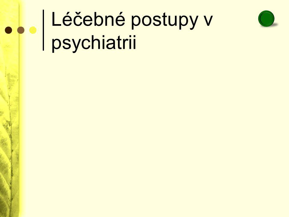 Léčebné postupy v psychiatrii