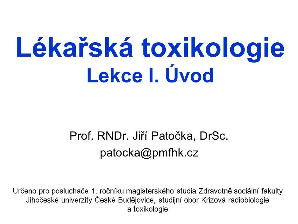 Lékařská toxikologie Lekce I. Úvod