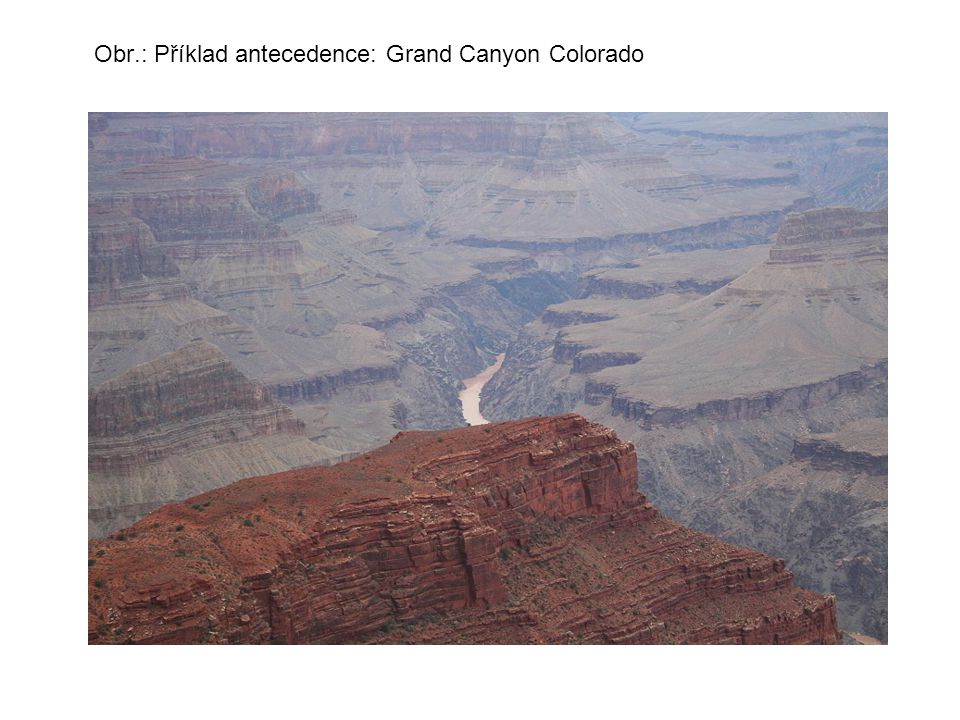 Obr.: Příklad antecedence: Grand Canyon Colorado