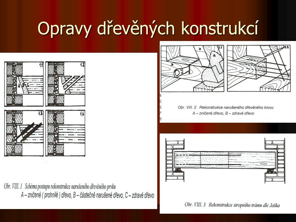 Opravy dřevěných konstrukcí
