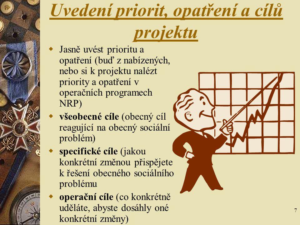 Uvedení priorit, opatření a cílů projektu