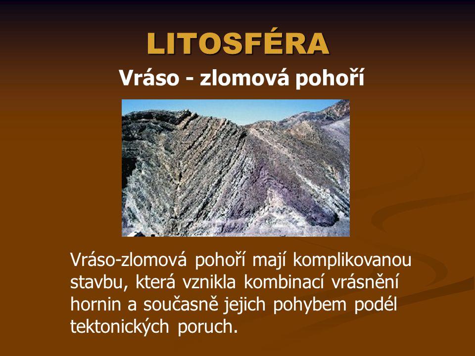 LITOSFÉRA Vráso - zlomová pohoří