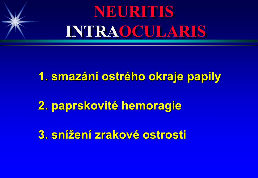 NEURITIS INTRAOCULARIS