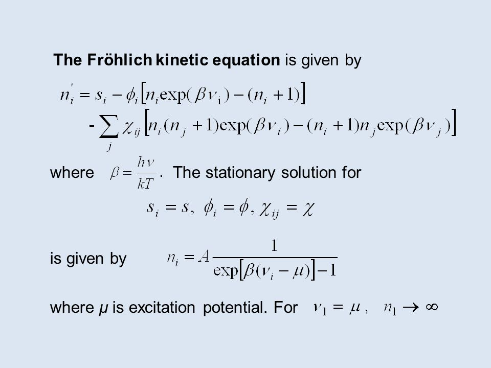 The Fröhlich kinetic equation is given by