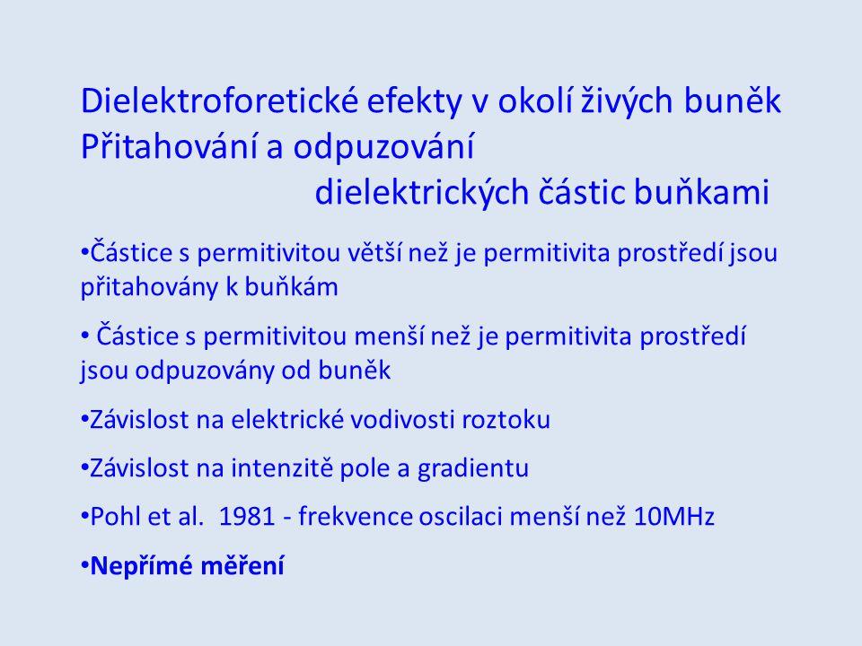 Dielektroforetické efekty v okolí živých buněk
