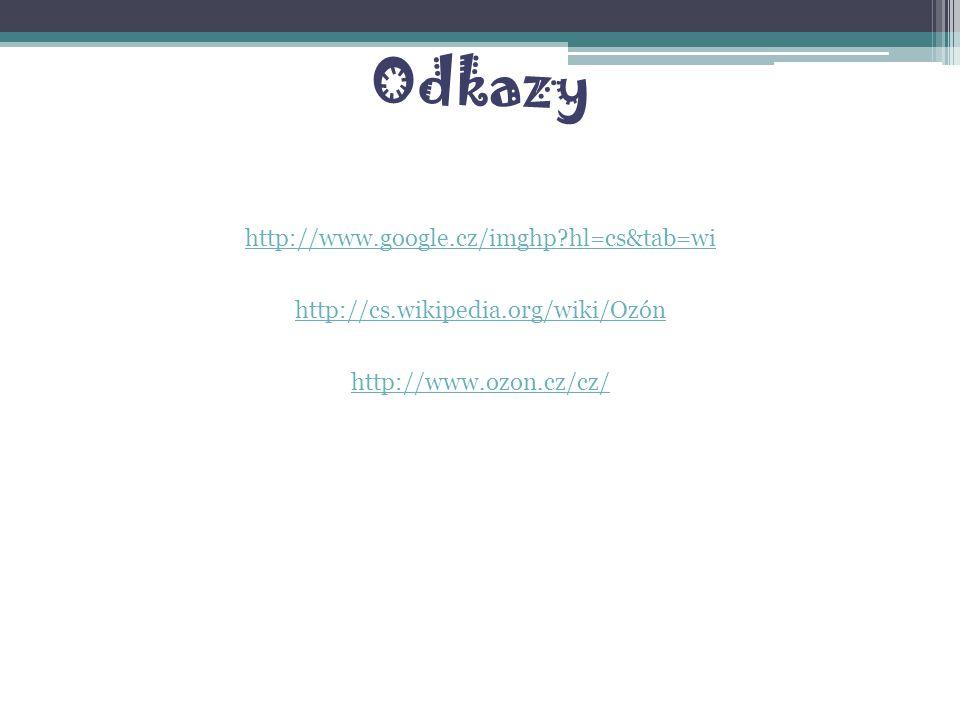 Odkazy http://www.google.cz/imghp hl=cs&tab=wi