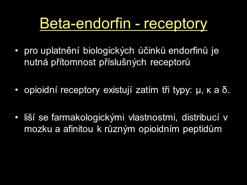 Beta-endorfin - receptory