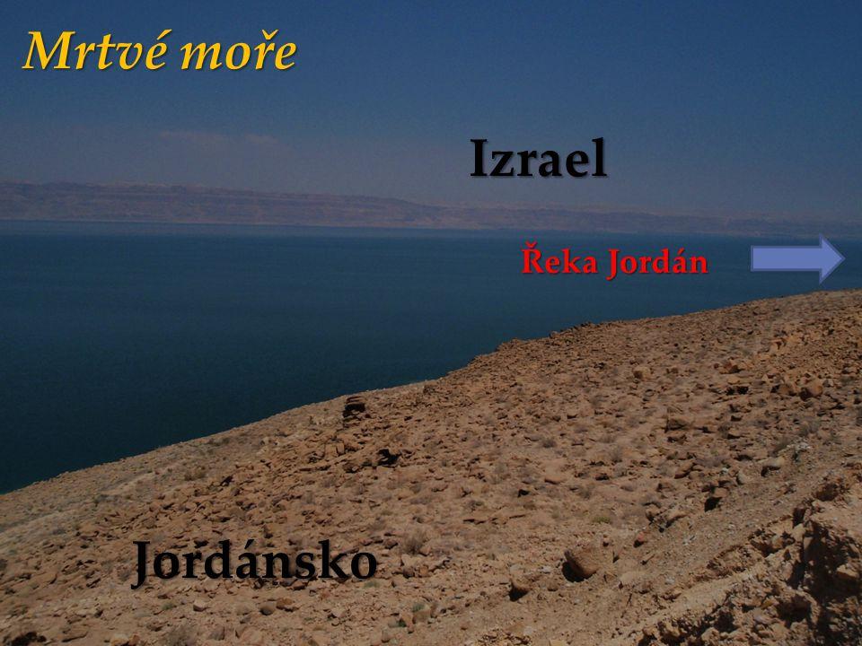 Mrtvé moře Izrael Řeka Jordán Jordánsko