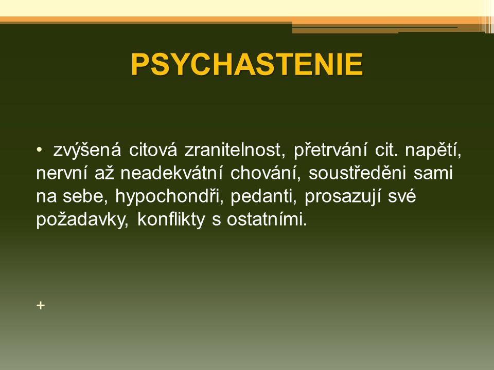 PSYCHASTENIE