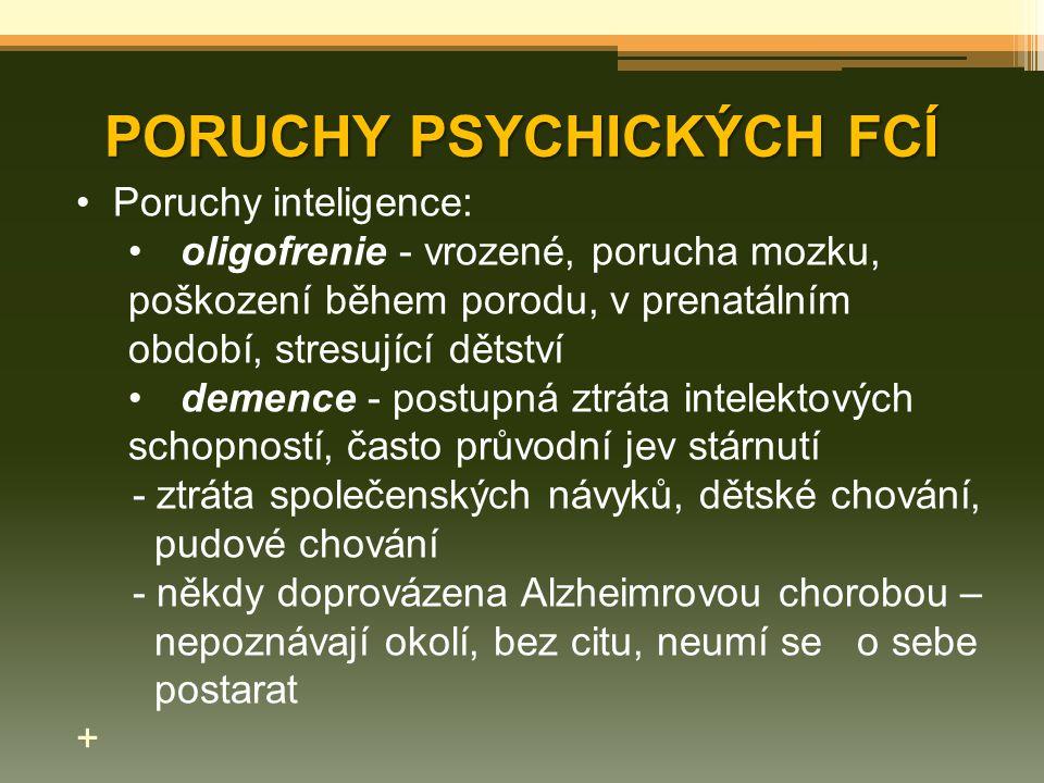 PORUCHY PSYCHICKÝCH FCÍ