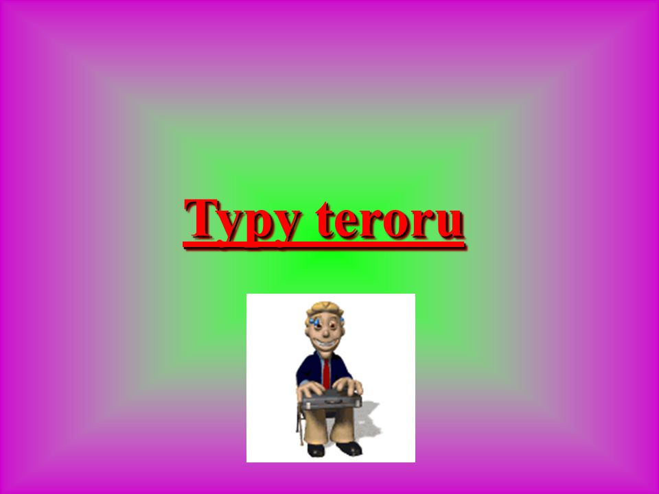 Typy teroru
