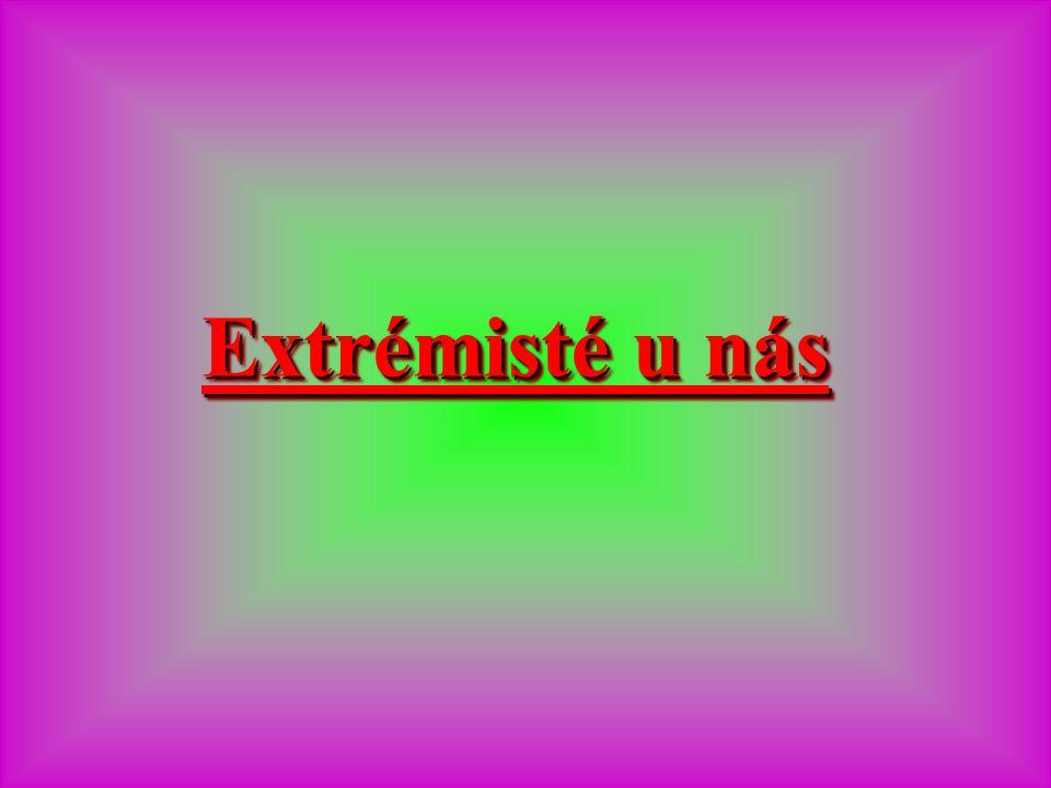 Extrémisté u nás
