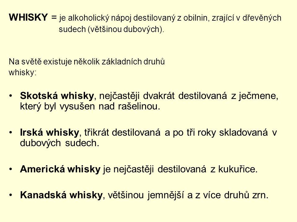 Americká whisky je nejčastěji destilovaná z kukuřice.