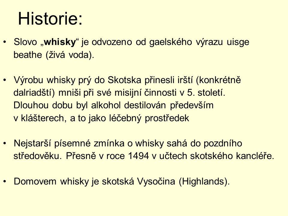 """Historie: Slovo """"whisky je odvozeno od gaelského výrazu uisge"""