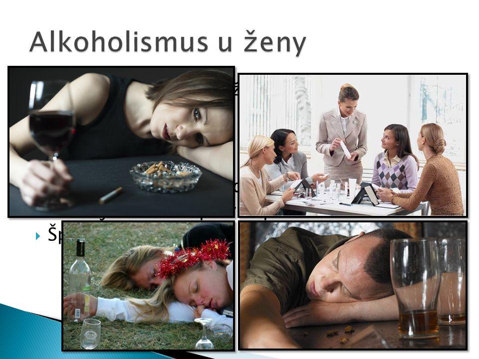 Alkoholismus u ženy Vážnější důsledky něž u můžu