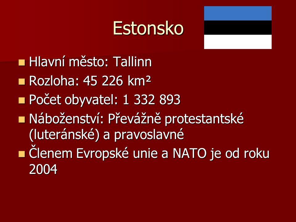 Estonsko Hlavní město: Tallinn Rozloha: 45 226 km²