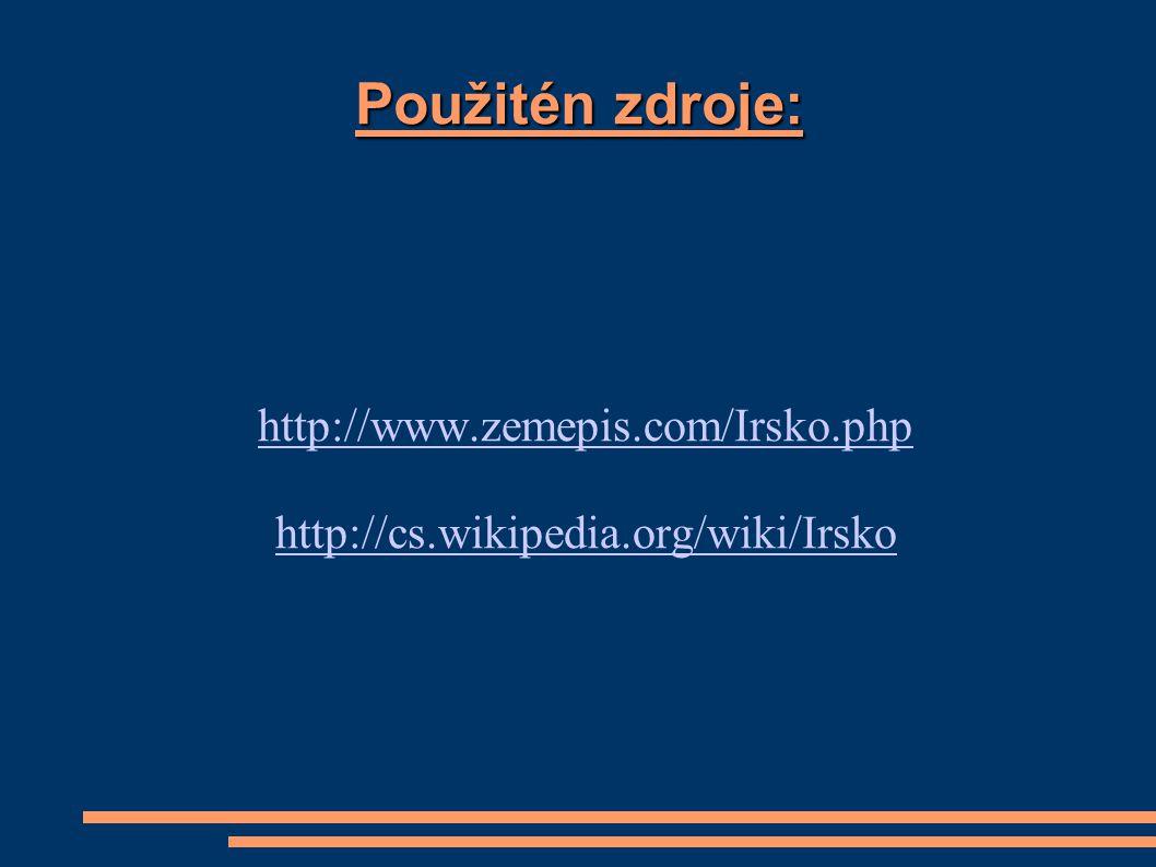 http://www.zemepis.com/Irsko.php http://cs.wikipedia.org/wiki/Irsko