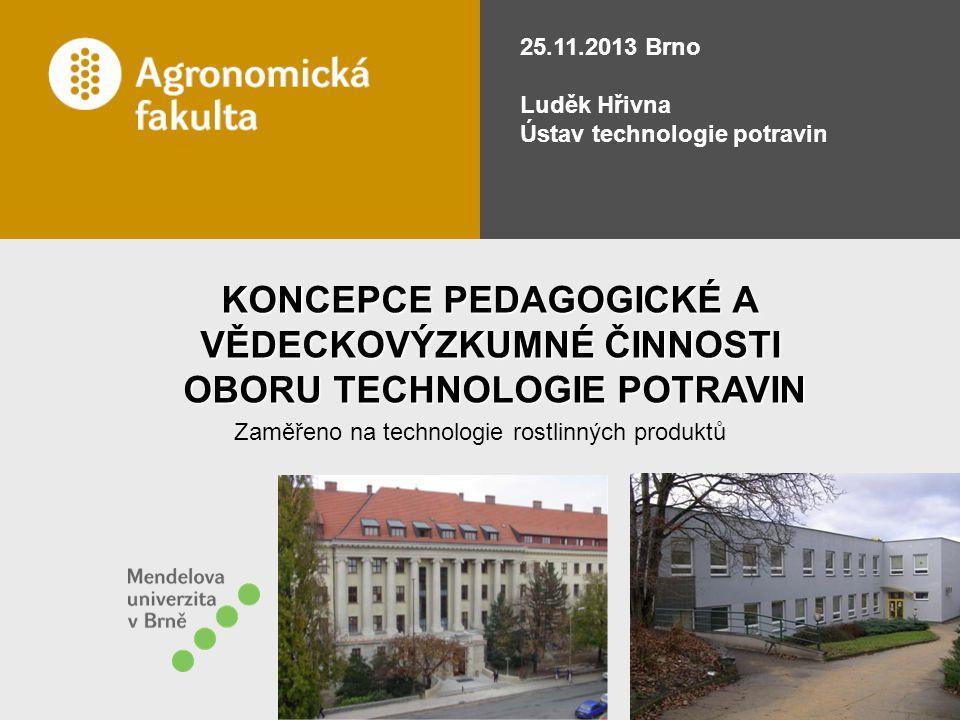Zaměřeno na technologie rostlinných produktů