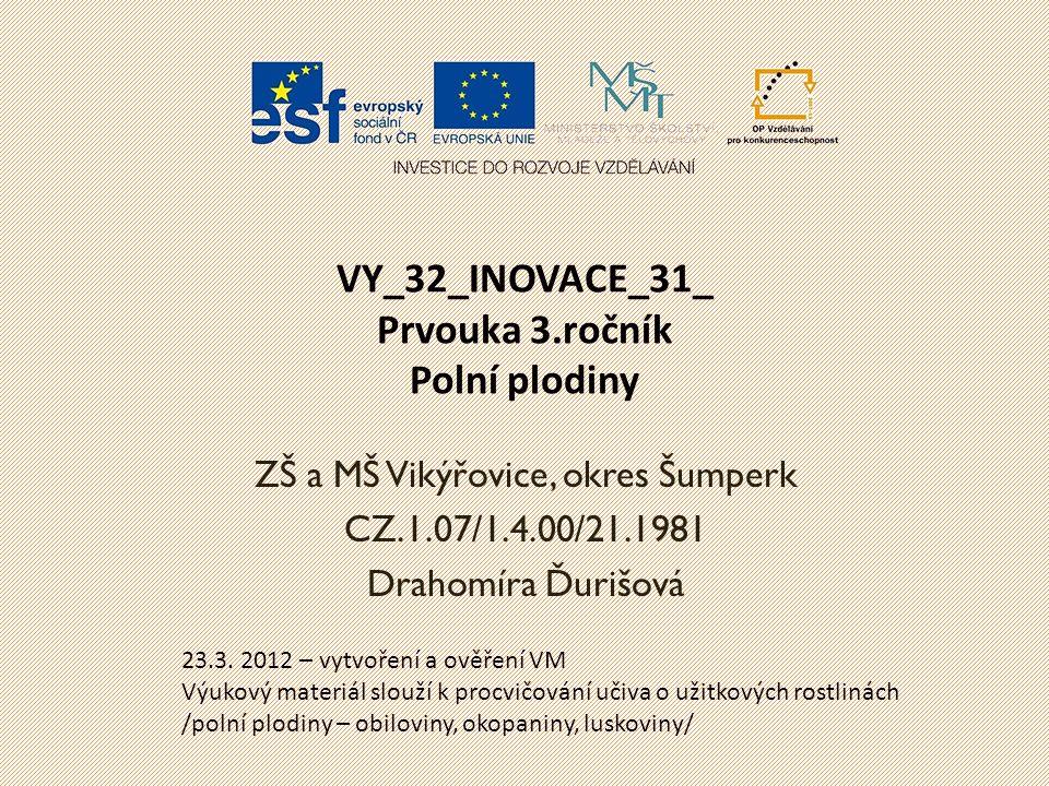 VY_32_INOVACE_31_ Prvouka 3.ročník Polní plodiny