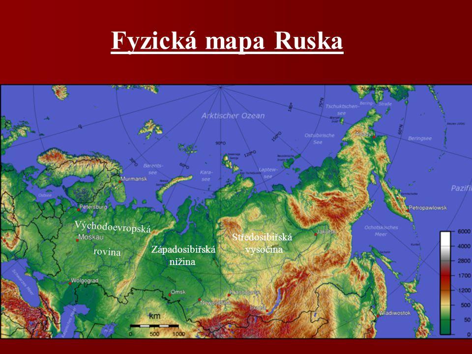 Fyzická mapa Ruska Východoevropská rovina Středosibiřská vysočina