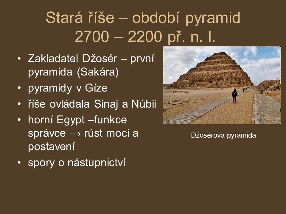 Stará říše – období pyramid 2700 – 2200 př. n. l.