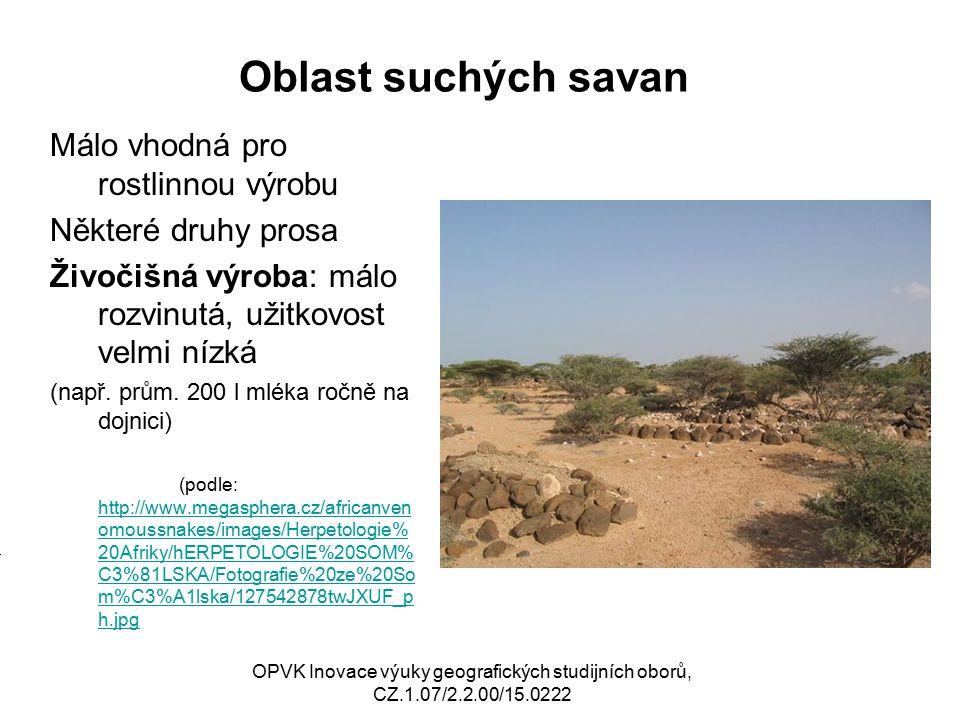 Oblast suchých savan Málo vhodná pro rostlinnou výrobu